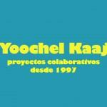 Yoochel Kaaj: Arte en Medios