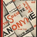 la société anonyme – redefinición de las prácticas artísticas s.21